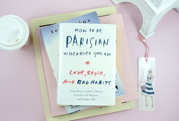 currently reading how to be parisian wherever you are